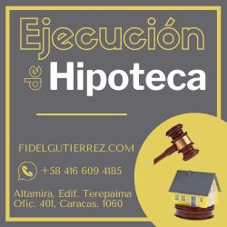 ejecucion de hipoteca inmobiliaria en venezuela juicio